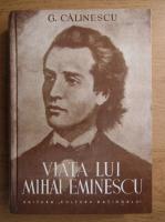 George Calinescu - Viata lui Mihai Eminescu (2004)
