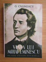 George Calinescu - Viata lui Mihai Eminescu (editie facsimil, 1932)