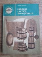 Anticariat: George Chintescu - Produse lactate traditionale