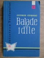 George Cosbuc - Balade si idile