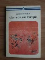 George Cosbuc - Cantece de vitejie
