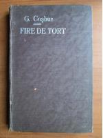 George Cosbuc - Fire de tort (1927)