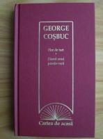 George Cosbuc - Fire de tort. Ziarul unui pierde-vara