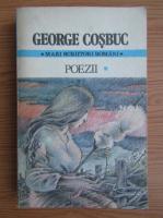 George Cosbuc - Poezii (volumul 1)