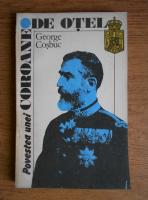 Anticariat:  George Cosbuc - Povestea unei coroane de otel