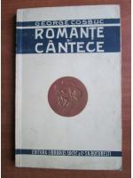 George Cosbuc - Romante si cantece