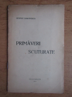 George Dumitrescu - Primaveri scuturate (1924)