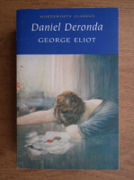 George Eliot - Daniel Deronda