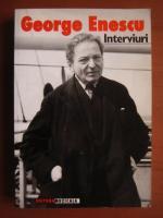George Enescu. Interviuri
