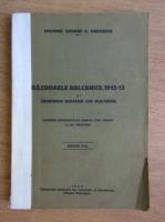 Anticariat: George G. Garoescu - Razboaiele balcanice 1912 1913 si campania romana din Bulgaria (1935)