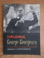 George Georgescu - Marturii in contemporaneitate