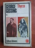 Anticariat: George Gissing - Thyrza