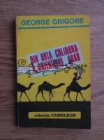 Anticariat: George Grigore - Din arta culinara a orientului arab