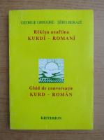Anticariat: George Grigore - Ghid de conversatie kurd-roman