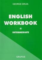 George Gruia - English workbook. Intermediate