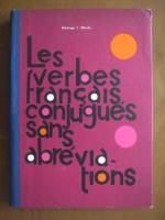 George I. Ghidu - Les verbes francais conjugues sans abreviations