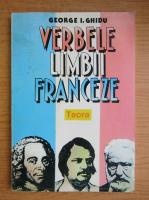 George I. Ghidu - Verbele limbii franceze