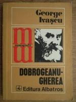 Anticariat: George Ivascu - Dobrogeanu-Gherea
