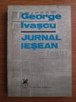 Anticariat: George Ivascu - Jurnal iesean 1935-1940