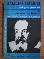 George Lazarescu - Galileo Galilei, dialog cu planetele