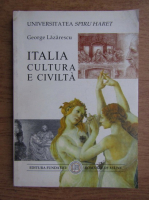 Anticariat: George Lazarescu - Italia cultura e civilta
