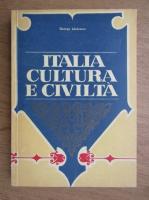 Anticariat: George Lazarescu - Italia. Cultura e civilta