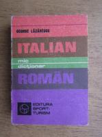 Anticariat: George Lazarescu - Mic dictionar italian-roman