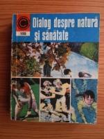 Anticariat: George M. Gheorghe - Dialog despre natura si sanatate