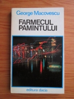 George Macovescu - Farmecul pamantului