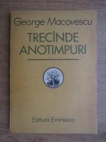 Anticariat: George Macovescu - Trecand anotimpuri (ilustratii Radu Boureanu)