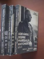 Anticariat: George Magherescu - Adevarul despre Maresalul Antonescu (3 volume)