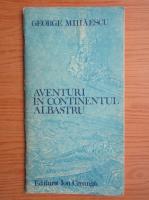 George Mihaescu - Aventuri in containerul albastru