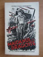 George Mihail Zamfirescu - Maidanul cu dragoste (volumul 1, 1936)