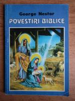 George Nestor - Povestiri biblice pentru cei mici