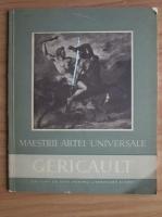George Oprescu - Gericault. Maestrii artei universale