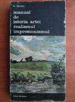 George Oprescu - Manual de istoria artei. Realismul, Impresionismul