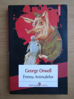 George Orwell - Ferma animalelor