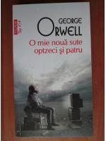 George Orwell - O mie noua sute optzeci si patru (Top 10+)