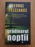 George Pelecanos - Gradinarul noptii