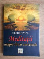 Anticariat: George Popa - Meditatii asupra liricii universale