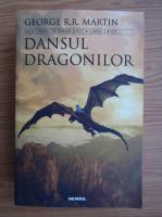 Anticariat: George R. R. Martin - Dansul dragonilor (volumul 1)