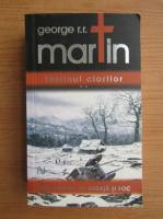Anticariat: George R. R. Martin - Festinul ciorilor (volumul 2)