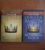 George R. R. Martin - Inclestarea regilor (2 volume)
