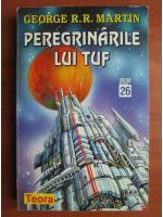 Anticariat: George R. R. Martin - Peregrinarile lui Tuf