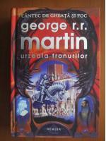 George R. R. Martin - Urzeala tronurilor