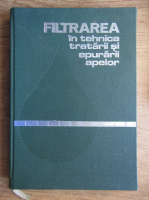 George Rusu - Filtrarea in tehnica tratarii si epurarii apelor