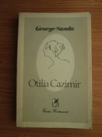 Anticariat: George Sanda - Otilia Cazimir