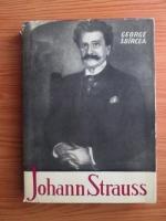 Anticariat: George Sbarcea - Johann Strauss
