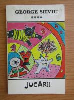 Anticariat: George Silviu - Jucarii (volumul 4)