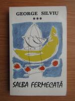Anticariat: George Silviu - Salba fermecata